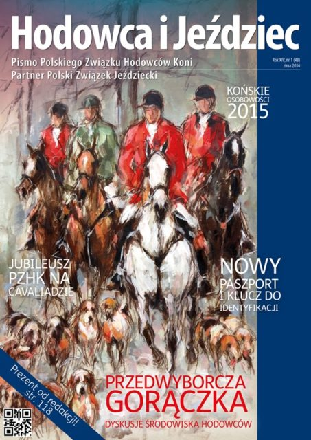 Hodowca i Jeździec nr 48   Zima 2016, Rok XIV Nr 1
