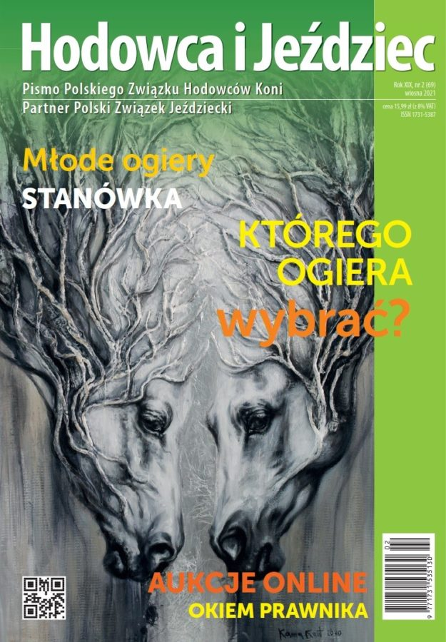 Hodowca i Jeździec nr 69 | Wiosna 2021, Rok XIX Nr 2