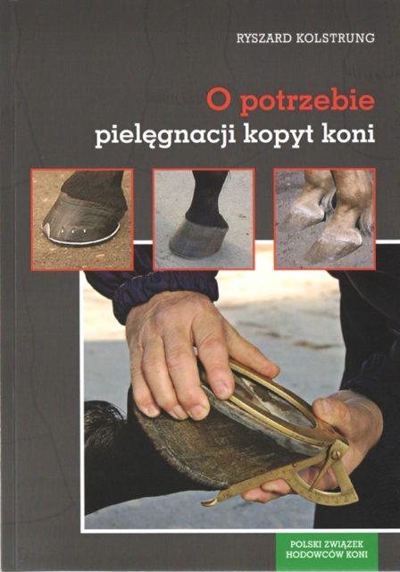 """Książka """"Opotrzebie pielęgnacji kopyt koni"""""""